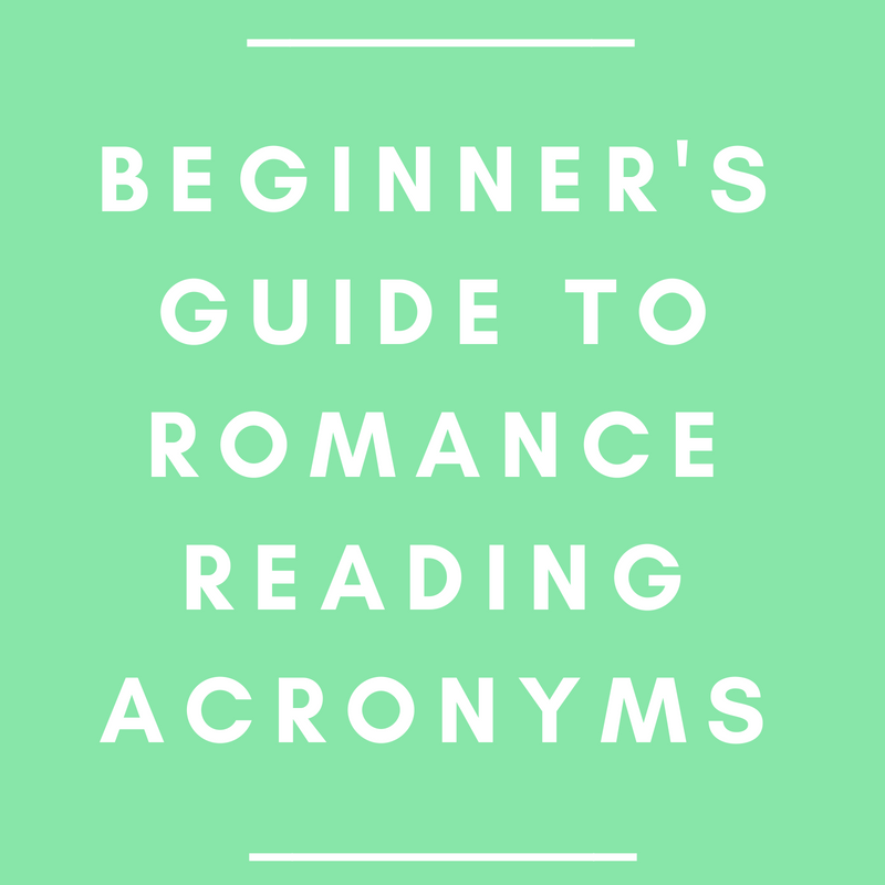 Beginner's Guide to Romance Reading Acronyms