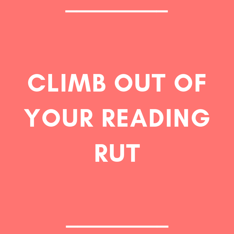 Climb Out of Your Reading Rut