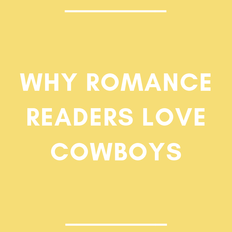 Why Romance Readers Love Cowboys