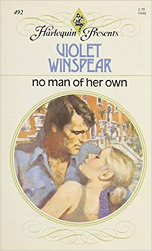 No Man of Her Own by Violet Winspear