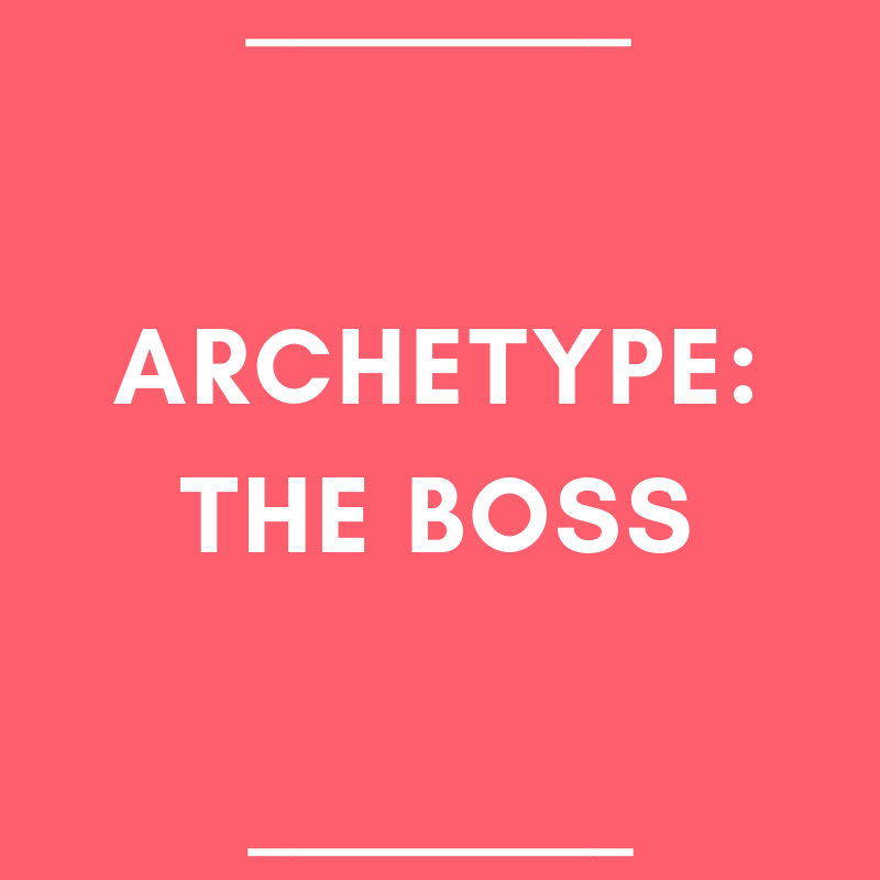 Archetype: The Boss