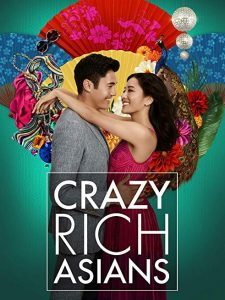 Crazy Rich Asians starring Constance Wu and Henry Golding