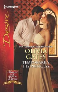 Temporarily His Princess by Olivia Gates