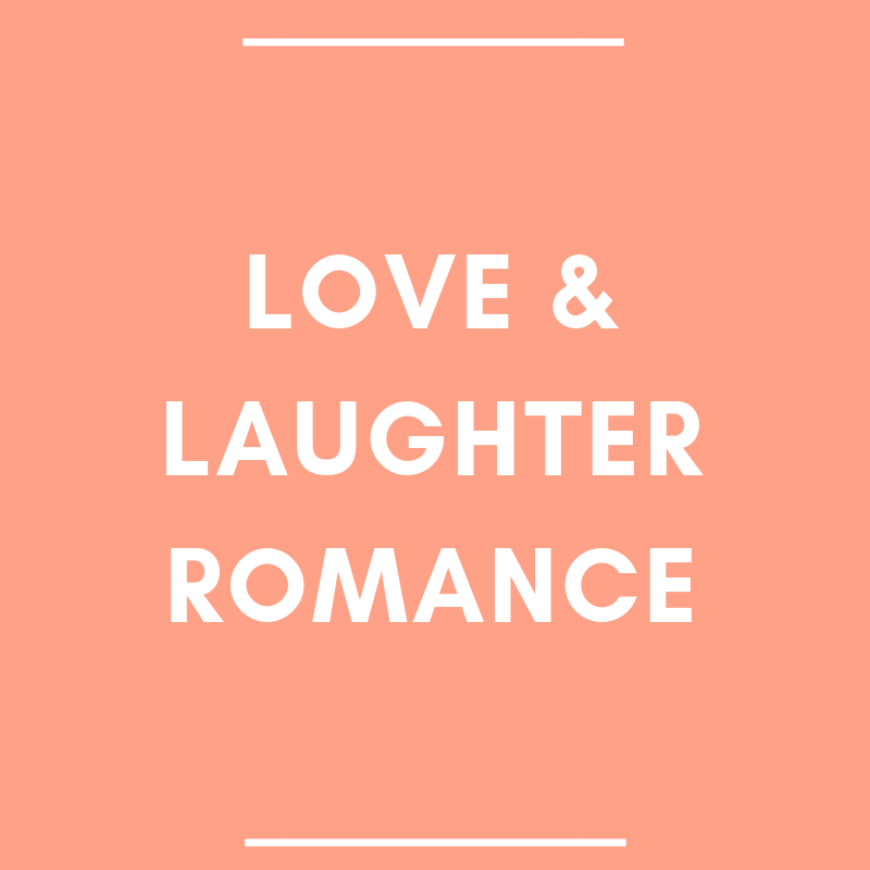 Love & Laughter Romance