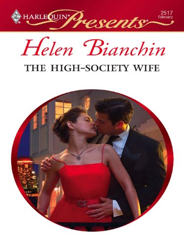The High-Society Wife by Helen Bianchin