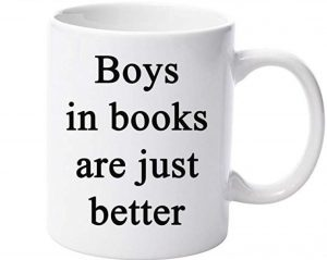 Boys in books are just better coffee mug