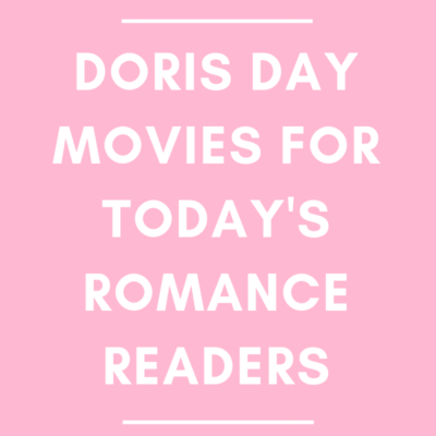 Doris Day Movies for Today's Romance Reader