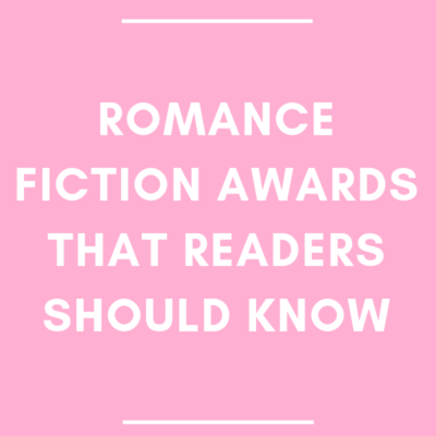 Romance Fiction Awards Readers Should Know