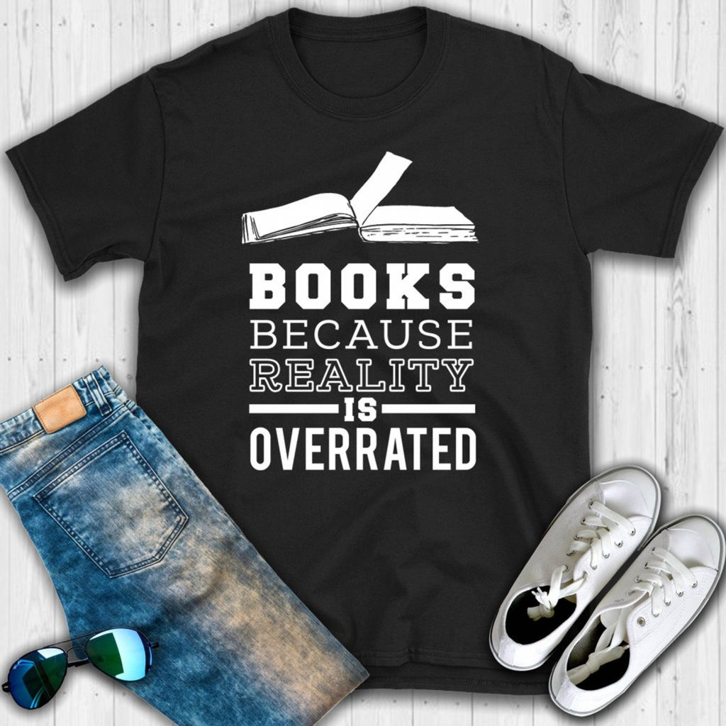 Books because reality is overrated