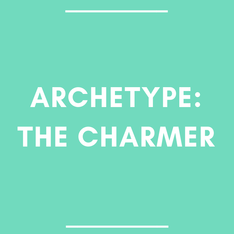 Hero & Heroine Archetype: The Charmer