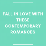 Fall in Love with These Contemporary Romances