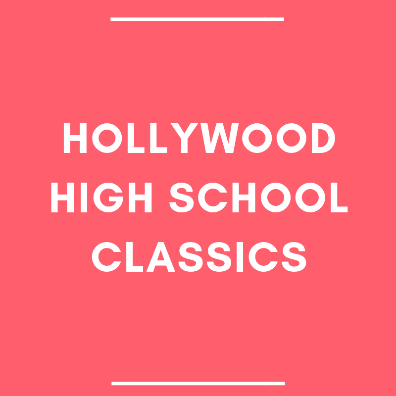 Hollywood High School Classics