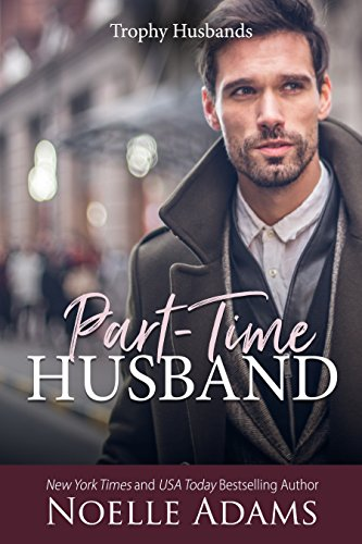 Part-Time Husband by Noelle Adams