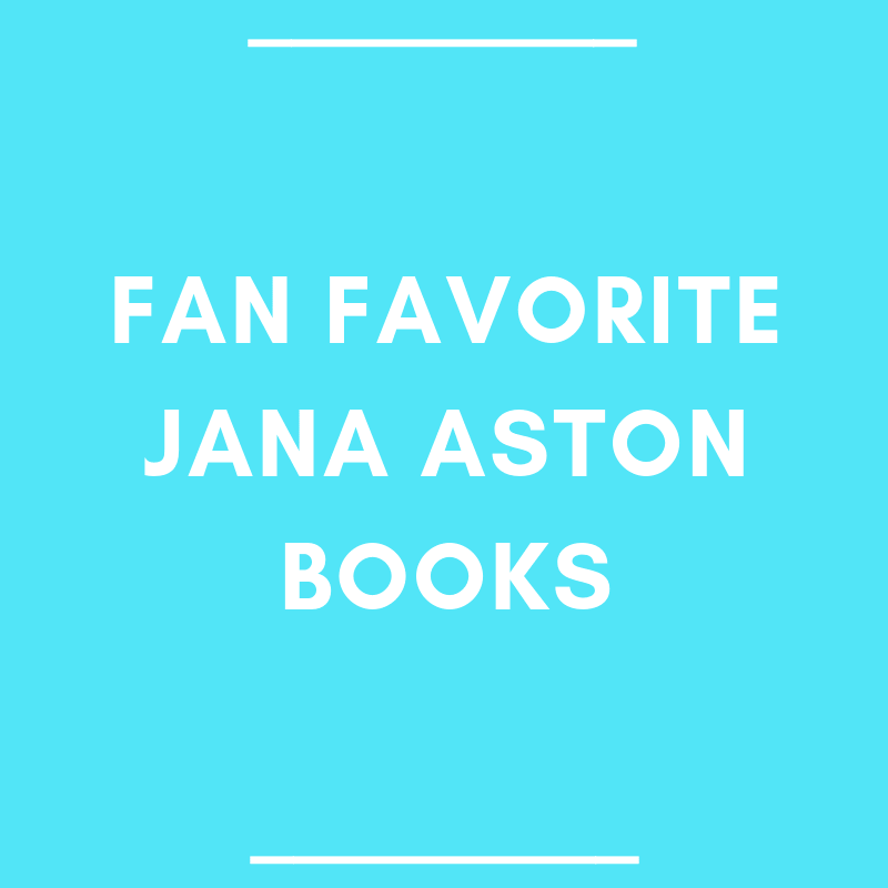 Fan Favorite Jana Aston Books