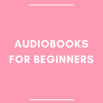 Audiobooks for Beginners
