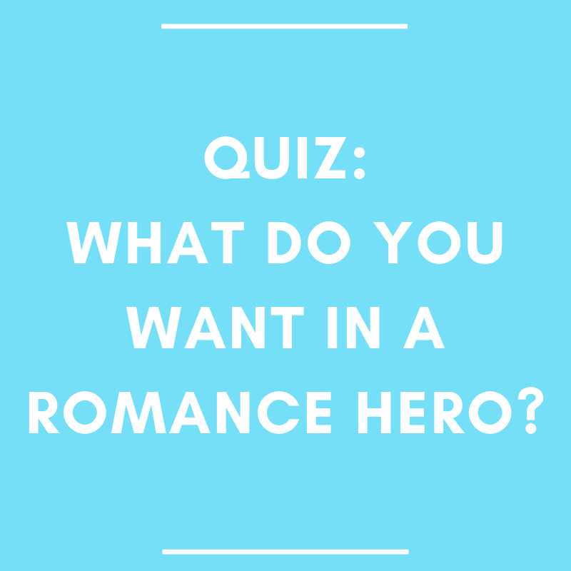 quiz what do you want in a romance hero?