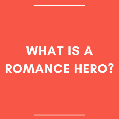 What is a Romance Hero?
