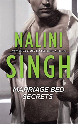 Marriage Bed Secrets by Nalini Singh