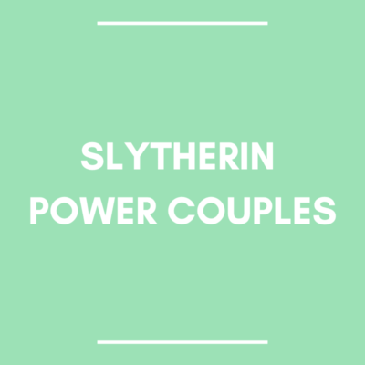 slytherin power couples on green background