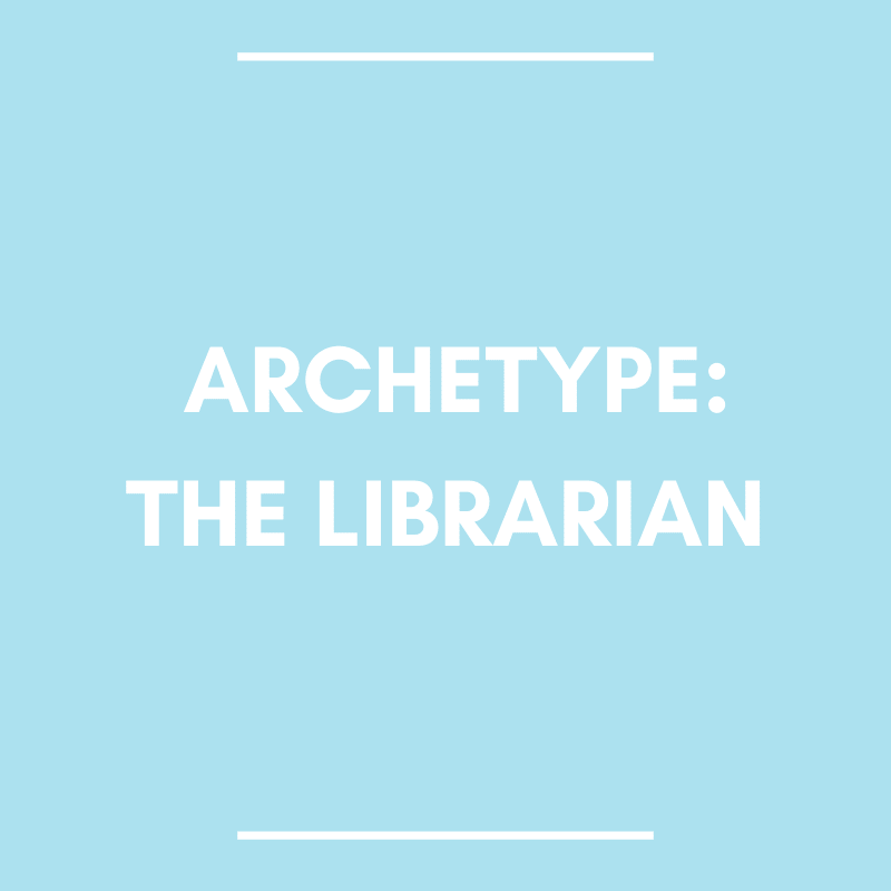 archetype: the librarian