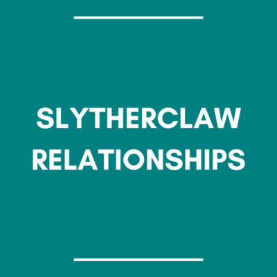slytherclaw (slytherin + ravenclaw) relationships