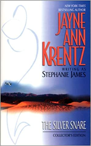 The Silver Snare by Jayne Ann Krentz