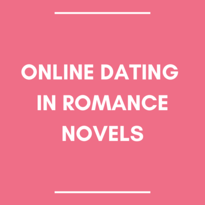 Online Dating in Romance Novels