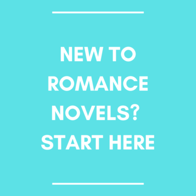 New to Romance Novels? Start Here