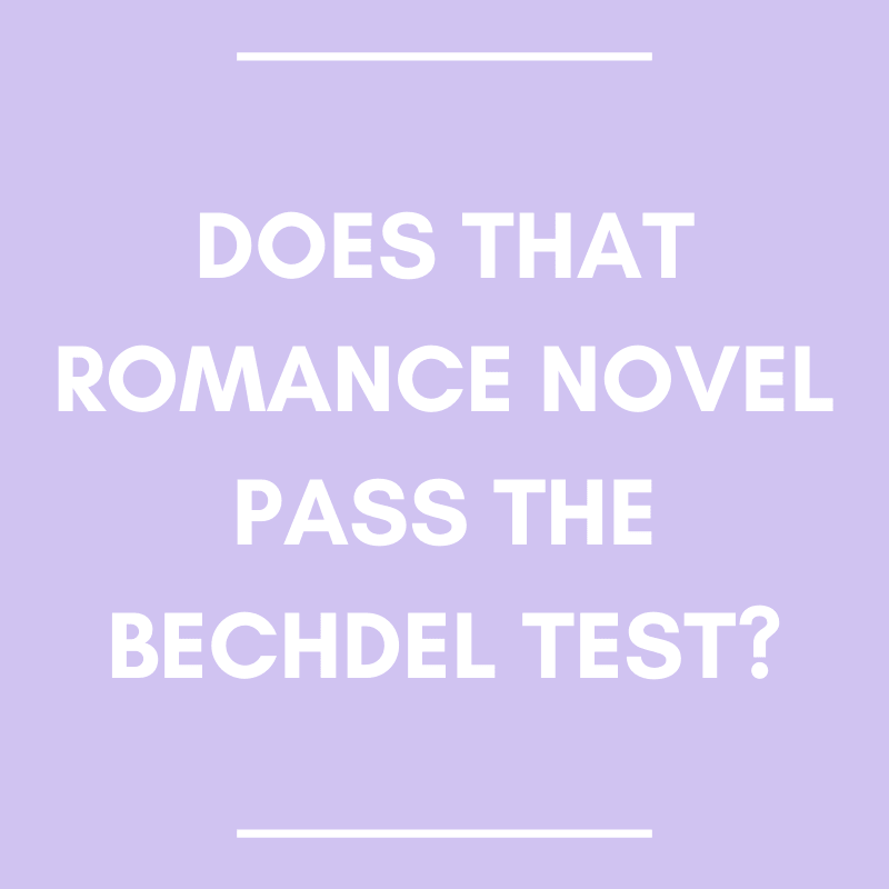 Does That Romance Novel Pass the Bechdel Test?
