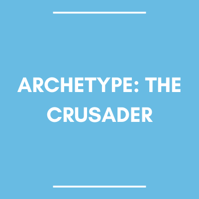 the crusader archetype
