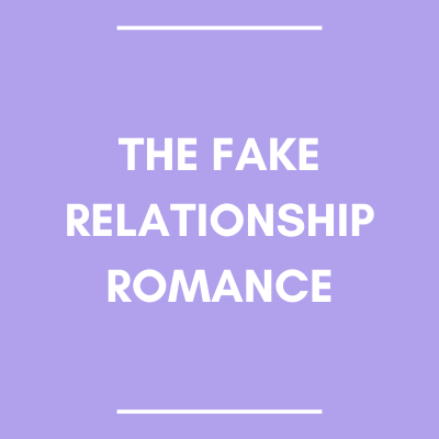 The Fake Relationship Romance