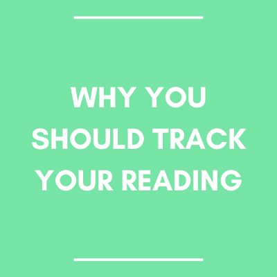 Why You Should Track Your Reading