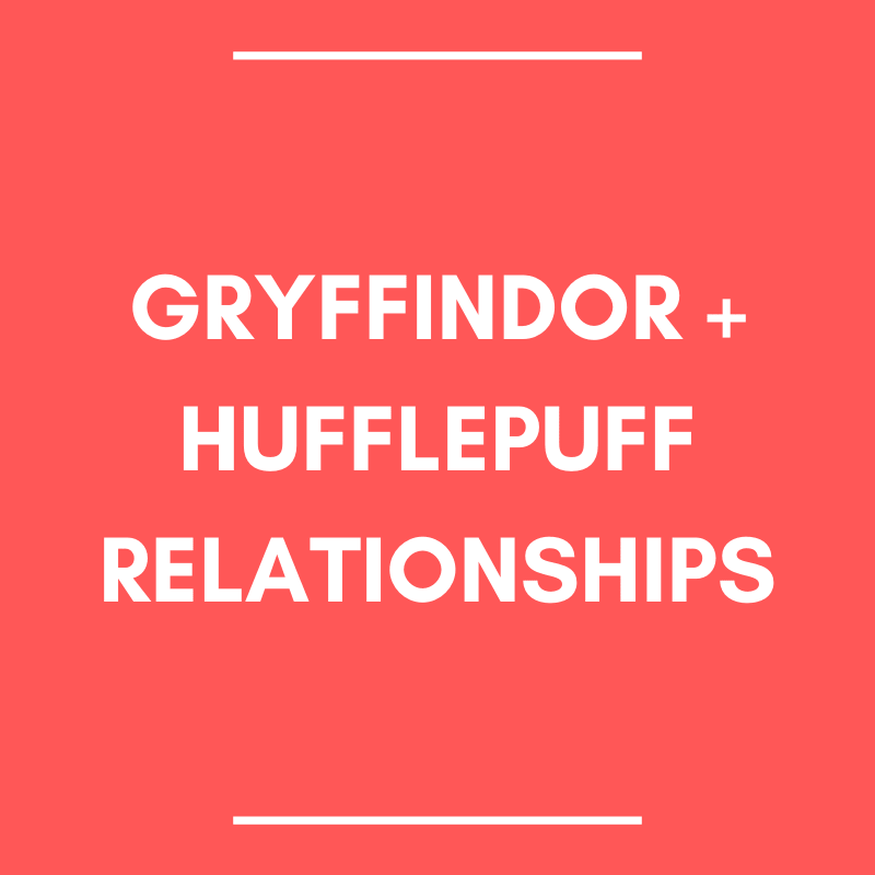 gryffindor and hufflepuff relationships