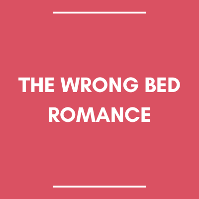 The Wrong Bed Romance