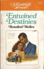 Entwined Destinies by Rosalind Welles