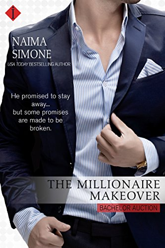 The Millionaire Makeover by Naima Simone
