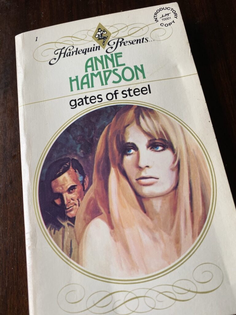 Gates of Steel by Anne Hampson