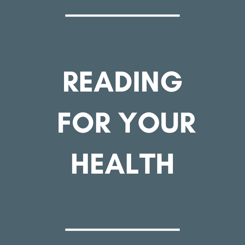 Reading For Your Health