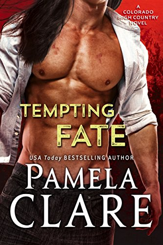 Tempting Fate by Pamela Clare