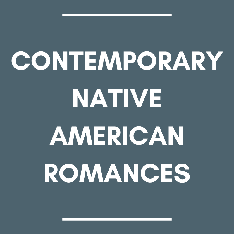 Contemporary Native American Romances