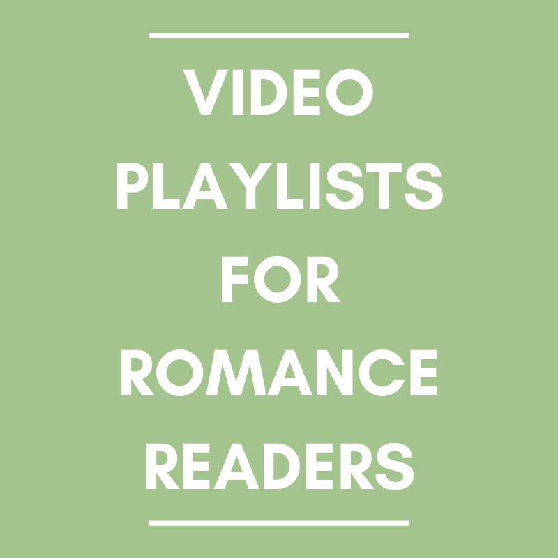 video playlists for romance readers