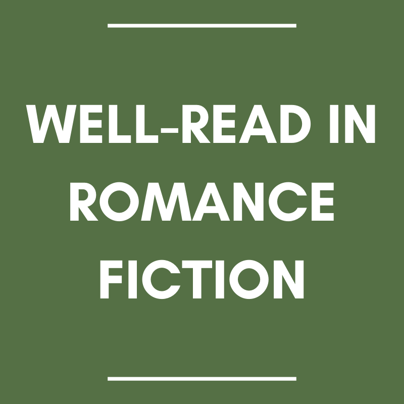 Well-Read in Romance Fiction