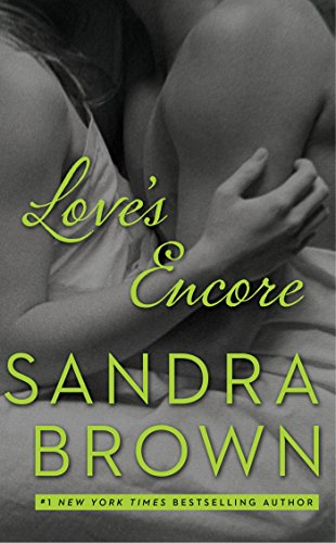 Book cover of Love's Encore by Sandra Brown