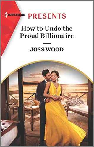 book cover for How to Undo the Proud Billionaire by Joss Wood
