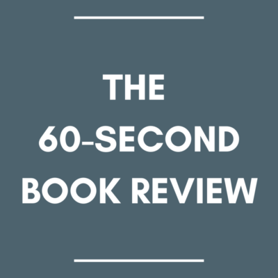 the 60-second book review