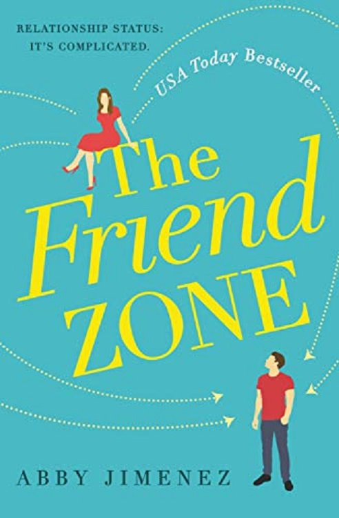 book cover for The Friend Zone by Abby Jimenez