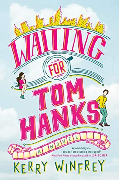 book cover for Waiting for Tom Hanks by Kerry Winfrey