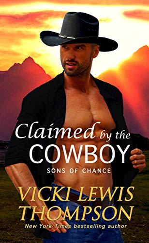 book cover for Claimed by the Cowboy by Vicki Lewis Thompson