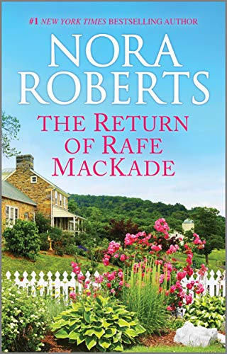 book cover for The Return of Rafe MacKade by Nora Roberts
