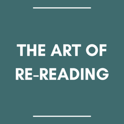 the art of re-reading
